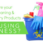 Are Your Home Cleaning Chemicals Causing Illness?