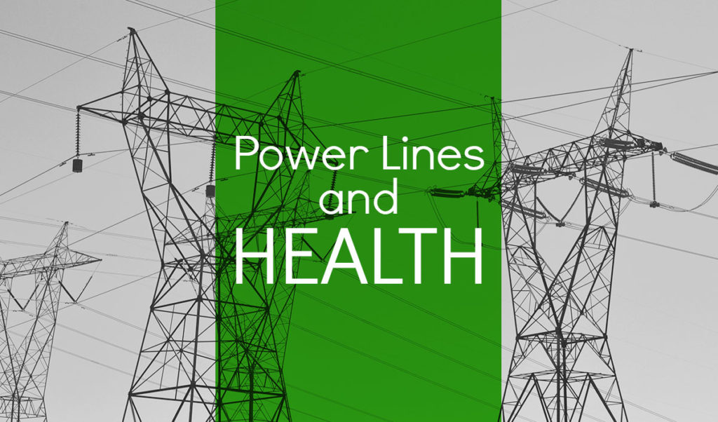 Is there a connection between power lines and health?